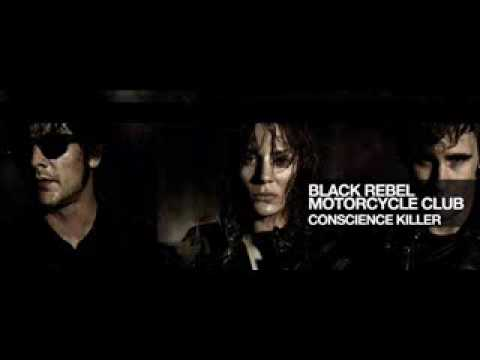Conscience Killer (Song) by Black Rebel Motorcycle Club