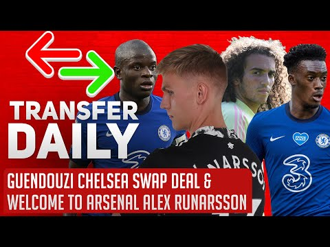Guendouzi Chelsea Swap Deal & Welcome To Arsenal Alex Runarsson | AFTV Transfer Daily