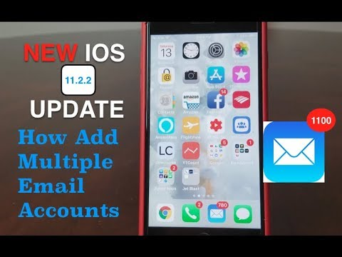 IPhone: How To Add Multiple Email Accounts ( 2018 ), With The NEW IOS UPDATE 11. 2. 2  .
