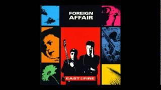 FOREIGN AFFAIR - The Same