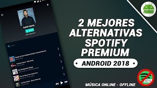 2 Alternativas A Spotify Premium 2018  Escuchar Música Online Y Offline