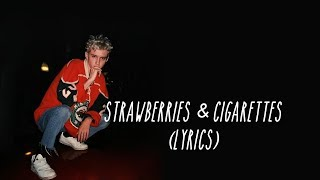Troye Sivan   Strawberries & Cigarettes   From Love, Simon (lyrics)