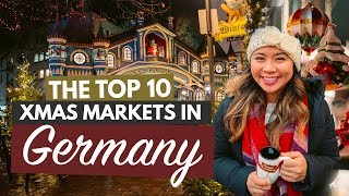 THE BEST CHRISTMAS MARKETS IN GERMANY | My Top 10 German Christmas Markets (That You Must Visit!)