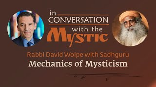 Mechanics of Mysticism - Rabbi Wolpe in Conversation with Sadhguru at PAWC Conference