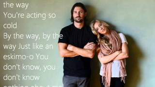 You're so cold- Brandon and Leah