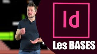 [ TUTO ] InDesign : Les BASES En 20 Minutes ! Tutoriel Français Adobe Indesign