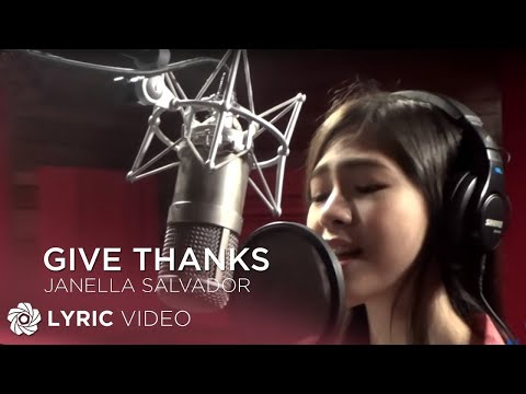 JANELLA SALVADOR - Give Thanks (Official Lyric Video) Mp3