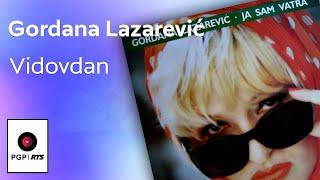 Gordana Lazarevic - Vidovdan - (Audio 1994) HD