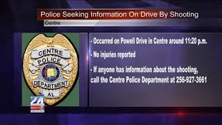Centre Police Looking for Drive by Shooting Suspect