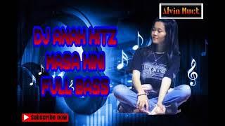 DJ ANAK HITZ MASA KINI FULL BASS BOM BALABOM