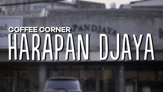 Coffee Corner - Harapan Djaya