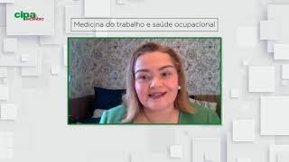 Medicina do Trabalho e Saúde Ocupacional | Revista Cipa & Incêndio