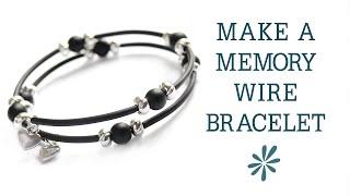 Memory Wire Bracelet - Beginners Jewelry-making Project