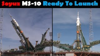 Soyuz MS-10 Launch Preparations