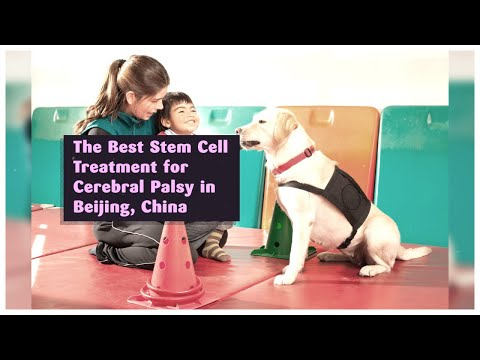 The-Best-Stem-Cell-Treatment-for-Cerebral-Palsy-in-Beijing-China