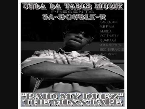 B A DOUBLE R-HARDTYMEZ ft MONEYRICH,J'FOLKS