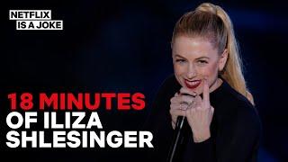 18 Minutes of Iliza Shlesinger