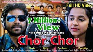 Chor Chor, New Sambalpuri Song, Singer-Umakant Barik
