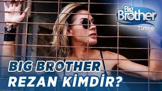 Big Brother Rezan Kimdir?
