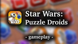 Star Wars: Puzzle Droids [by Disney] - HD Gameplay Video