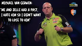 "Michael van Gerwen: ""Me and Jelle had a past, I hate him so I didn't want to lose to him"""