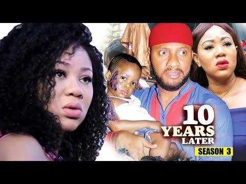 10 Years Later Season 3 - 2018 Latest Nigerian Nollywood Movie Full HD