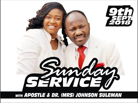 PT 2, Sun. Service, 9th Sept. 2018, Live  with Apostle Johnson Suleman