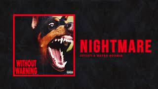 "Offset & Metro Boomin   ""Nightmare"" (Official Audio)"