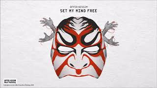 Set My Mind Free (Audio) - Offer Nissim  (Video)