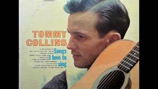 Have I Told You Lately That I Love You , Tommy Collins , 1960