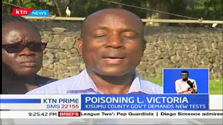 Poisoning L. Victoria: Kisumu county government demands new tests