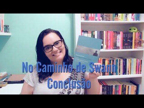 LENDO PROUST | CONCLUSÃO | LIVRO 1 | Ep. #04
