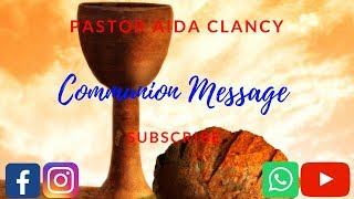 COMMUNION MESSAGE: BLOOD OF JESUS - PST AIDA CLANCY