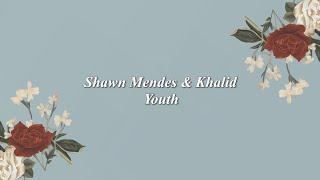 Shawn Mendes   Youth Ft. Khalid LYRICS (LIVE)