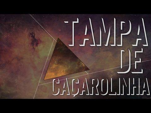 Ouvir Tampa de Caçarolinha