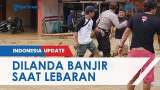 Hari Pertama Lebaran, Wilayah Parapat Dilanda Banjir dan Tanah Longsor hingga Lumpuhkan Lalu Lintas