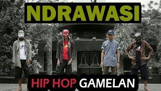 Ndrawasi Feat M.H.D.C - Muntilan Ngangeni (Hip Hop Gamelan)