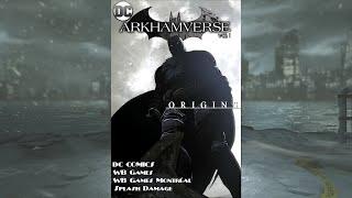 Arkhamverse I  Origins