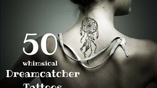50 Whimsical Dreamcatcher Tattoos