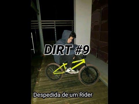 DIRT #9 - Despedida de um Rider
