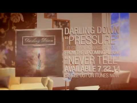 "Darling Down - ""Pressure"" (Official Lyric Video)"