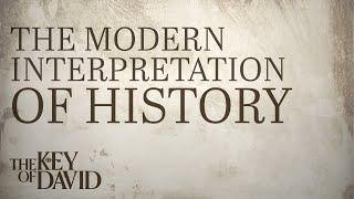 The Modern Interpretation of History