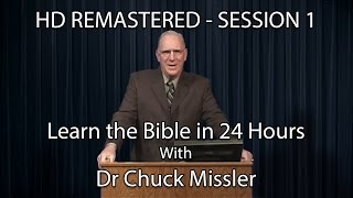 Learn the Bible in 24 Hours - Hour 1 - Small Groups  - Chuck Missler