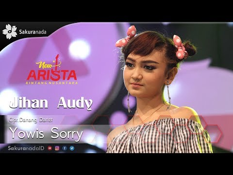 Jihan Audy Yowis Sorry Official