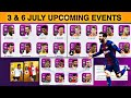 3 July & 6 July • Upcoming New Events | Pes 20 Mobile