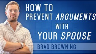 How to Prevent Arguments With Your Husband or Wife (Tips To Avoid Marriage-Killing Conflicts)