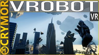 Ever Wanted To Smash a City? | VROBOT | CONSIDERS VIRTUAL REALITY