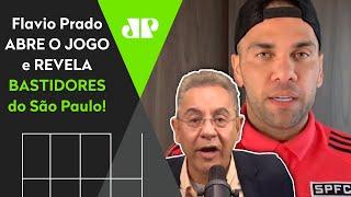 Flavio Prado revela bastidores do acordo do São Paulo para liberar Daniel Alves para a Olimpíada