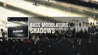 Bass Modulators - Shadows (Out Now)