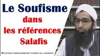 Le soufisme dans les références Salafis – Shaykh Mohammad Yasir Al-Hanafi